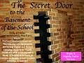 The Secret Door to the Basement of the School - Grade 5