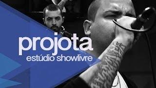 Baixar Projota no Estúdio Showlivre 2013 - Apresentação na íntegra