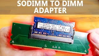 SODIMM to DIMM adapter tested (laptop RAM in desktop) - mixed results!