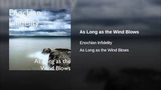 As Long as the Wind Blows