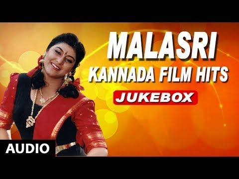 Malashri Kannada Film Hits | Kannada Old Songs | Malasri Hits | Malasri  Kannada Hit Songs