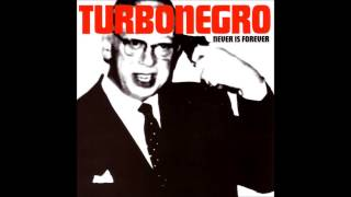 Watch Turbonegro No Beast So Fierce video