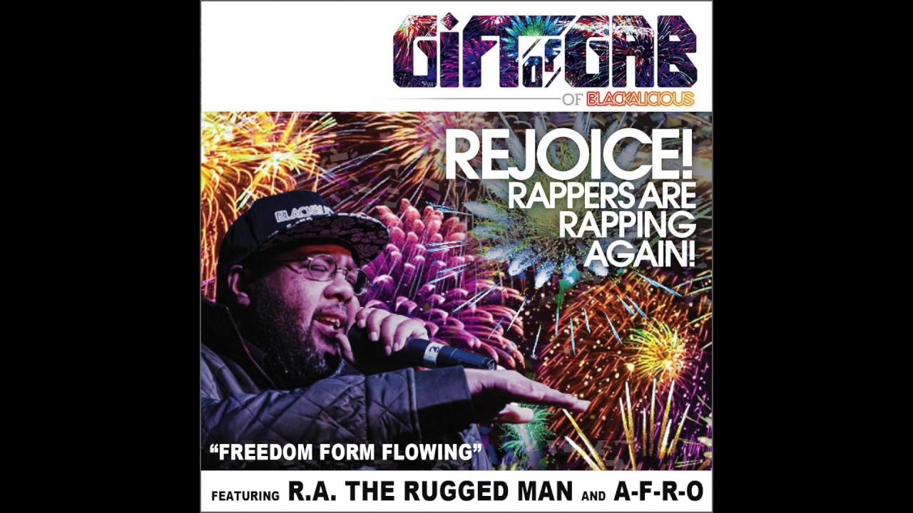 Gift Of Gab A F R O The Rugged Man Freedom Form Flowing