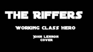 The Riffers - Working Class Hero (Reggae Cover)
