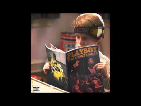 Tyga - playboy feat Vince staples Song official