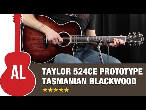 Taylor 524ce Tasmanian Blackwood PROTOTYPE Review