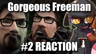REACTION | Gorgeous Freeman - Episode 2 - The Crowbar