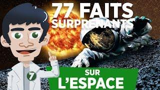 77 FAITS SURPRENANTS SUR L'ESPACE