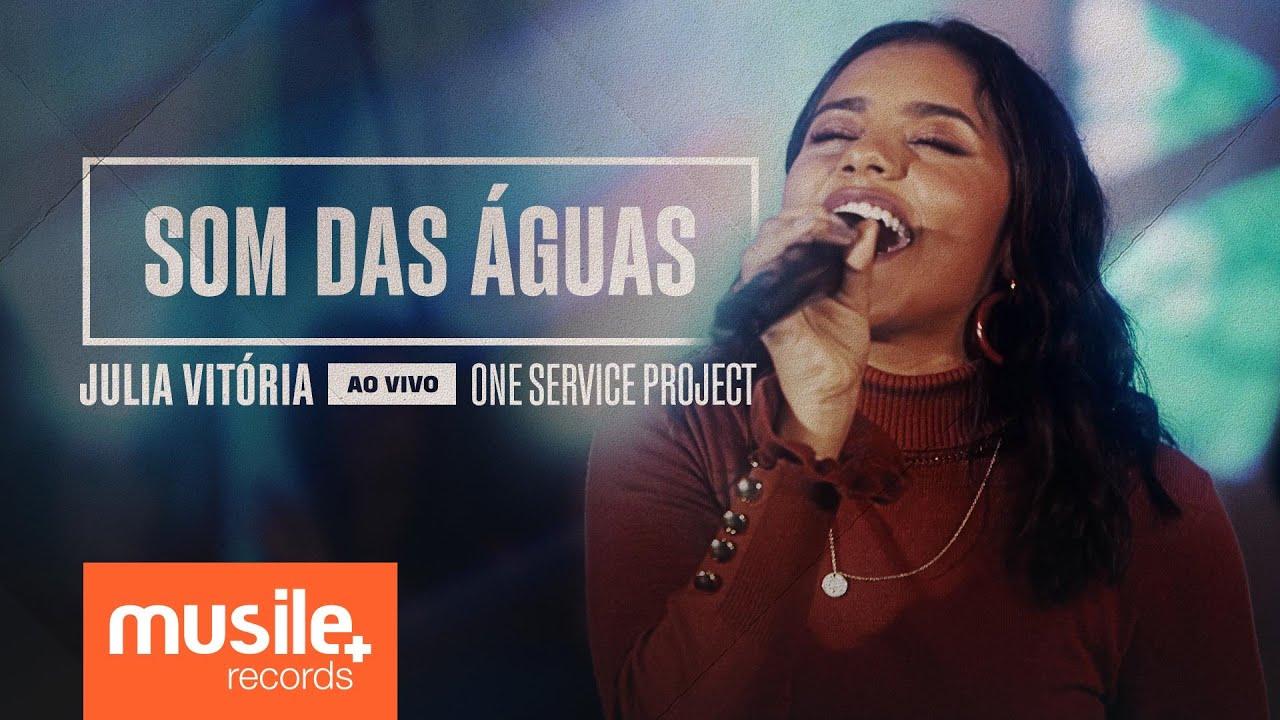 Julia Vitoria - Som Das Águas (Ao Vivo)
