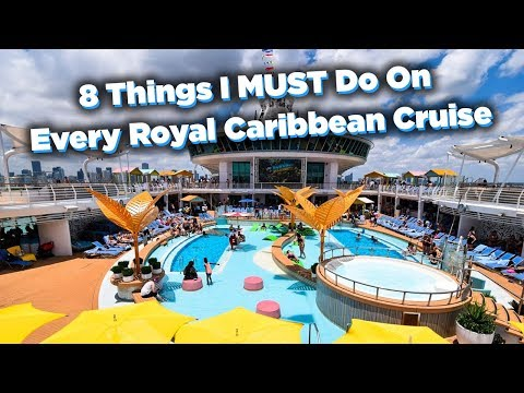 8 Things I MUST Do On Every Royal Caribbean Cruise