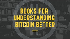 Books for understanding Bitcoin better