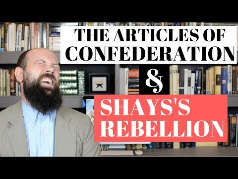 The Articles of Confederation and Shays
