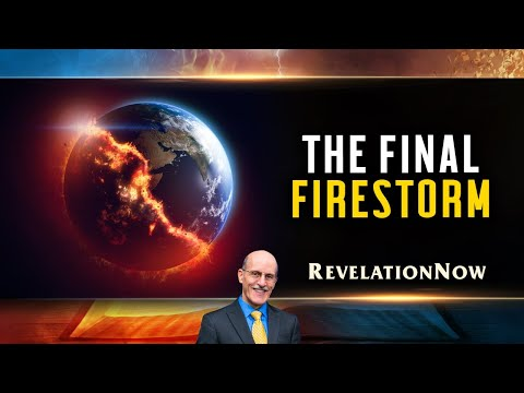 "Revelation Now: Episode 10 ""The Final Firestorm"" with Doug Batchelor"