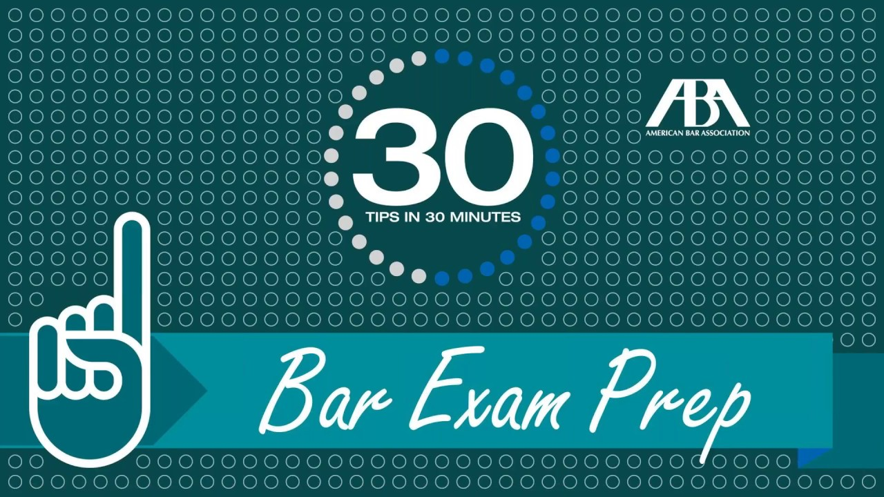 Need help with bar exam prep? Give us 30 Minutes  - ABA for