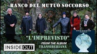 BANCO DEL MUTUO SOCCORSO - L'imprevisto (Album Track)