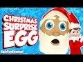 giant santa claus surprise egg elf on the shelf christmas surprise egg surprise car toysreview