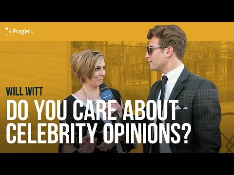 Do You Take The Opinions Of Celebrities Seriously?