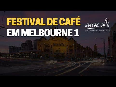 MELBOURNE INTERNATIONAL COFFE EXPO | PARTE 1