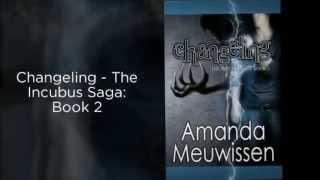 Changeling - The Incubus Saga: Book 2