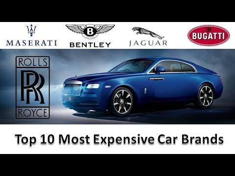 Top 10 Most Expensive Car Brands In The World 2018 Youtube