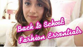 Back to School | Fashion Essentials