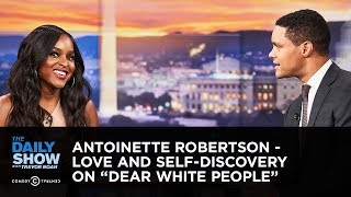 Antoinette Robertson - Love and Self-Discovery on