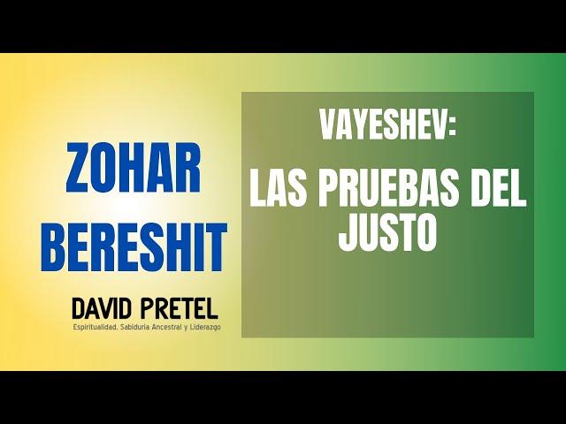 VAYESHEV: LAS PRUEBAS DEL JUSTO