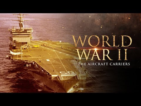 The Second World War: The Aircraft Carriers