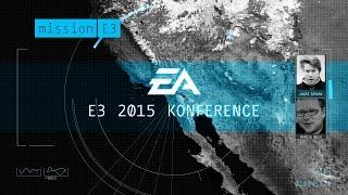 Electronic Arts E3 2015 konference (feat. Martin Bach) - Games.cz