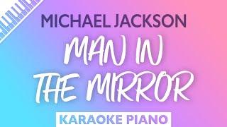 Michael Jackson - Man In The Mirror (Karaoke Piano)