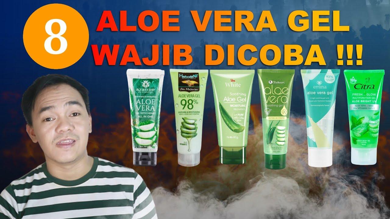 8 Aloe Vera Gel Untuk Kulit Berminyak Dan Berjerawat Aloe Vera Gel Terbaik Merek Lokal Youtube