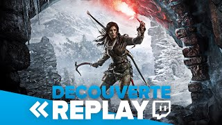 [Replay] Découverte Rise of The Tomb Raider en avant-première ! - 2h de gameplay