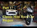 Classic Mini Racer Project | Part 17