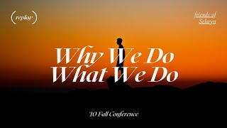 Why We Do What We Do | Jim Cantelon
