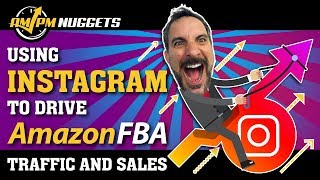 How to Use Instagram to Drive Amazon FBA Sales & Traffic- with Amazon FBA Seller Ryan Rigney!