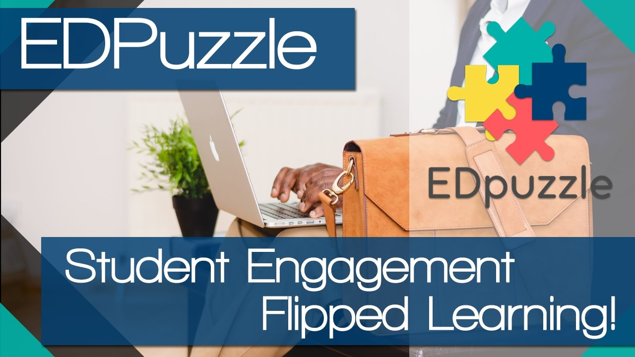 Engage Students Today and Flip your classroom - How to use Edpuzzle image