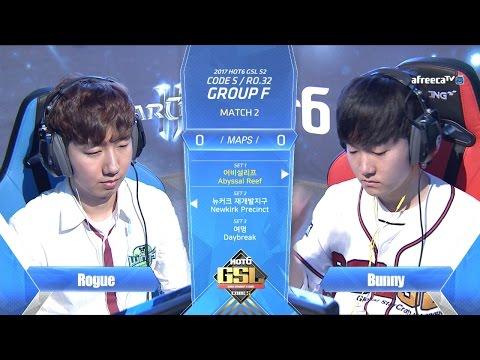 [2017 GSL Season 2]Code S Ro.32 Group F Match2 Rogue vs Bunny