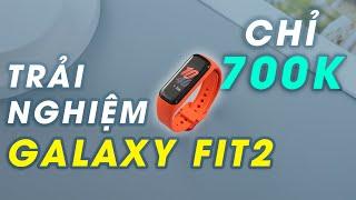 Trải nghiệm Galaxy Fit 2: Vòng đeo tay cực đáng mua giá 700k