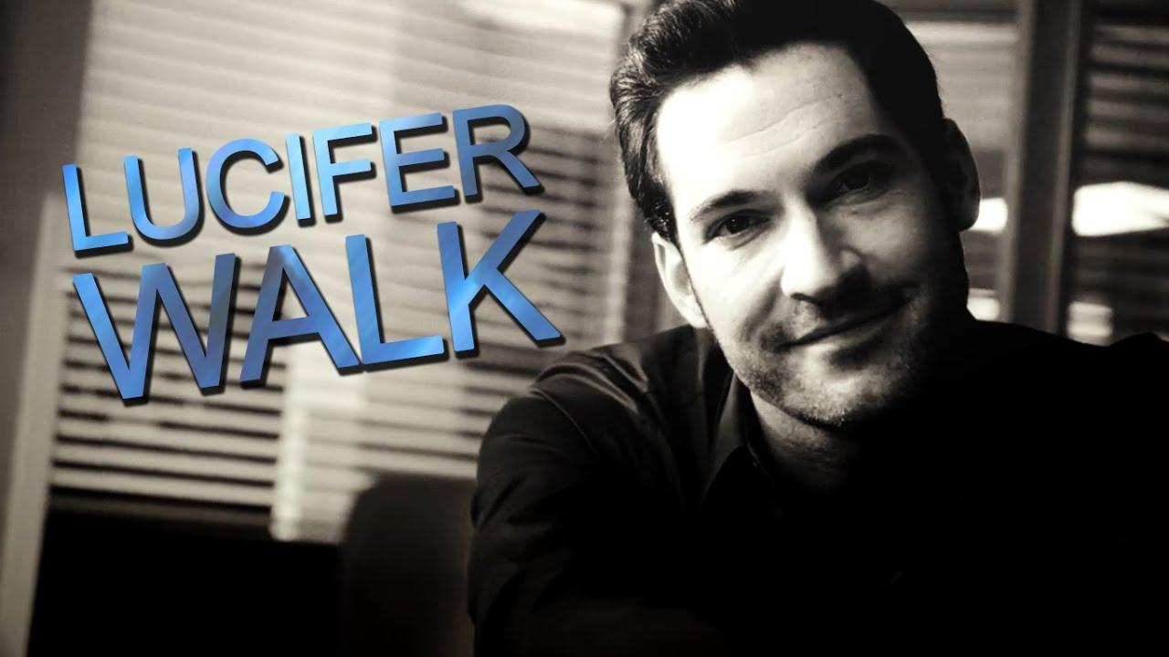 lucifer Morningstar    Walk - YouTube