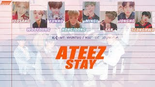 Ateez  에이티즈  - Stay  Lyrics Han|rom|eng Color Coded