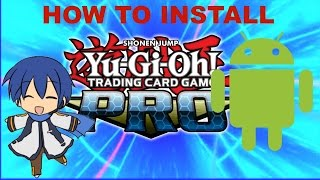 HOW TO INSTALL YGOPRO ON ANDROID(With Complete Card Pics)