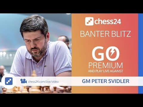 Banter Blitz With GM Peter Svidler - January 10, 2020