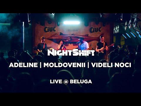 NightShift - Adelin/Moldovenii/Videli Noci