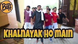 Khalnayak Ho Main | Amit Bhadana New Vine #1