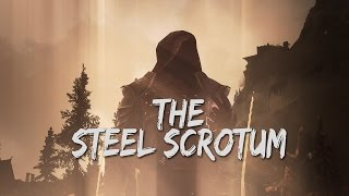 Skyrim › Quest for The Steel Scrotum