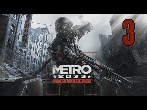 ROBBED BLIND IN RIGA STATION - Metro 2033 Redux [03] w/YourGibs - Chapter 2
