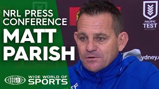 Test Match Press Conference: Matt Parish   NRL on Nine