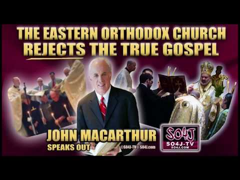 John MacArthur Denounces: Eastern Orthodox Church / Hank Hanegraaff Joins Orthodoxy