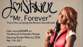 JoiStaRR- Mr. Forever (Jumping the Broom Movie Soundtrack)