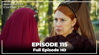 Magnificent Century Episode 115 | English Subtitle HD